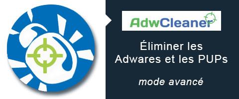 AdwCleaner supprimer les Adwares et réinitialiser votre sécurité