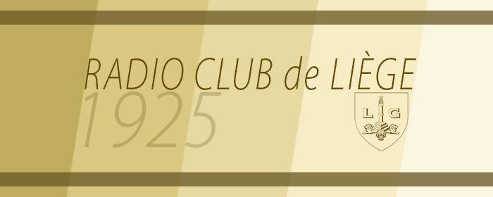 Historique du Radio-Club de Liège